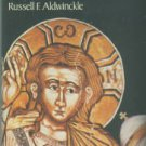 Aldwinckle, Russell F. More Than Man: A Study In Christology