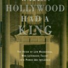 Bruck, Connie. When Hollywood Had A King: The Reign Of Lew Wasserman