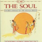 Brown, Joseph Epes. Animals Of The Soul: Sacred Animals Of The Oglala Sioux