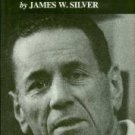 Silver, James W. Running Scared: Silver In Mississippi