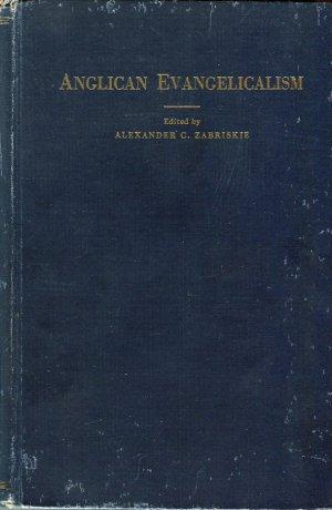 Zabriskie, Alexander C, editor. Anglican Evangelicalism