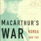 Weintraub, Stanley. MacArthur's War: Korea And The Undoing On An American Hero