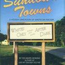 Loewen, James W. Sundown Towns: A Hidden Dimension Of American Racism