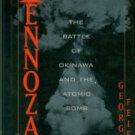 Feifer, George. Tennozan: The Battle Of Okinawa And The Atomic Bomb