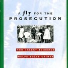 Goff, M. Lee. A Fly For The Prosecution: How Insect Evidence Helps Solve Crimes