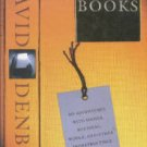 Denby, David. Great Books: My Adventures With Homer, Rousseau, Woolf, And Other...Writers...