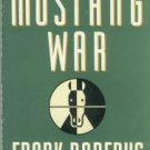 Roderus, Frank. Mustang War