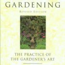 Johnson, Hugh. Principles Of Gardening: The Practice Of The Gardener's Art