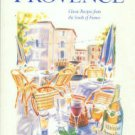 Forbes, Leslie. A Taste Of Provence: Classic Recipes From The South Of France