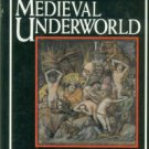 McCall, Andrew. The Medieval Underworld