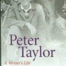 McAlexander, Hubert H. Peter Taylor: A Writer's Life