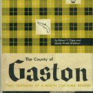 Cope, Robert F. The County Of Gaston: Two Centuries Of A North Carolina Region