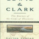 Duncan, Dayton, and Burns, Ken. Lewis & Clark: The Journey Of The Corps Of Discovery
