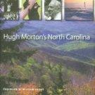 Morton, Hugh. Hugh Morton's North Carolina