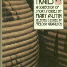 Austin, Mary. Western Trails: A Collection Of Short Stories By Mary Austin