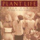 Duncan, Pamela. Plant Life