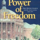 Deweese, C. The Power Of Freedom: First Baptist Church, Asheville, North Carolina, 1829-1997