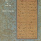 Spink and Son Ltd. Paper, Parchment, Steel And Stone: Calligraphy And The Arts Of Islam...