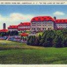 Linen Postcard. Grove Park Inn, Asheville, N.C. In the Land of the Sky