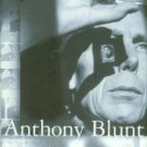 Carter, Miranda. Anthony Blunt: His Lives