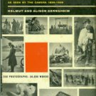 Gernsheim, Helmut, and Alison. The Recording Eye: A Hundred Years Of Great Events...