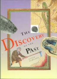 Schnapp, Alain. The Discovery Of The Past