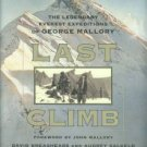 Breashears, David. Last Climb: The Legendary Everest Expeditions Of George Mallory
