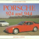 Cotton, Michael. Porsche 924 And 944: A Collector's Guide