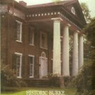 Barbee, Millie M., ed. Historic Burke: An Architectural Inventory Of Burke County, North Carolina