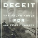 Stinnett, Robert B. Day of Deceit: The Truth About FDR and Pearl Harbor