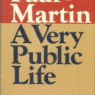 Martin, Paul. A Very Public Life, Volume I: Far From Home
