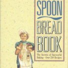 Moore, Marilyn M. The Wooden Spoon Bread Book: The Secrets Of Successful Baking