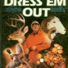 Smith, James A. Dress 'Em Out