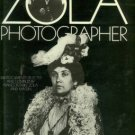 Emile-Zola, Francois, and Massin, Compilers. Zola Photographer