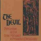 Russell, Jeffrey Burton. The Devil: Perceptions of Evil from Antiquity to Primitive Christianity