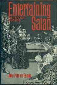 Demos, John Putnam. Entertaining Satan: Witchcraft and the Culture of Early New England