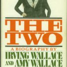 Wallace, Irving and Amy. The Two: A Biography