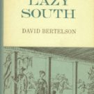 Bertelson, David. The Lazy South