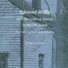 Mathew, William M. Edmund Ruffin and the Crisis of Slavery in the Old South...