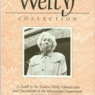 A Guide to the Eudora Welty Manuscripts and Documents At the Mississippi Department of Archives