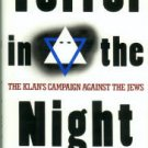 Nelson, Jack. Terror in the Night: The Klan's Campaign Against the Jews