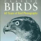 Flegg, Jim, and Hosking, David. Eric Hosking's Classic Birds: 60 Years of Bird Photography