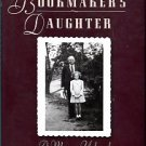 Abbott, Shirley. The Bookmaker's Daughter: A Memory Unbound