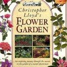 Lloyd, Christopher. Christopher Lloyd's Flower Garden