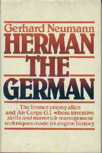 Neumann, Gerhard. Herman the German: Enemy Alien U. S. Army Master Sergeant #10500000