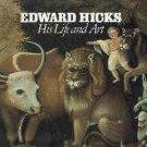 Ford, Alice. Edward Hicks: His Life and Art