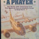 Crosby, Harry H. A Wing and a Prayer: The Bloody 100th Bomb Group of the U. S. Eighth Air Force