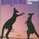 Domico, Terry. Kangaroos: The Marvelous Mob