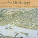 Reps, John W. Cities of the Mississippi: Nineteenth-Century Images of Urban Development