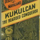 Willard, T. A. Kukulcan, the Bearded Conqueror: New Mayan Discoveries